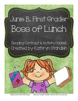 Junie B., First Grader Boss of Lunch (Reading Contract & A