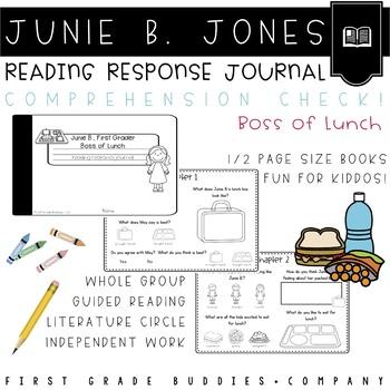 Junie B., First Grader: Boss of Lunch Reading Response Journal