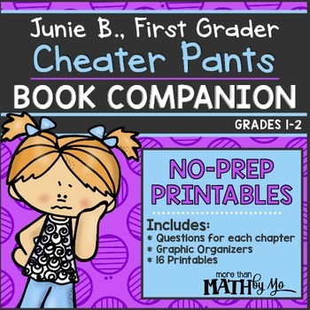 Junie B., First Grader Cheater Pants Book Companion