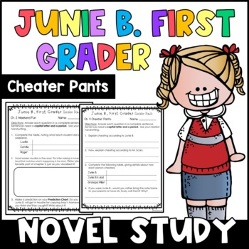 Junie B., First Grader Cheater Pants: Complete Unit of Reading Responses