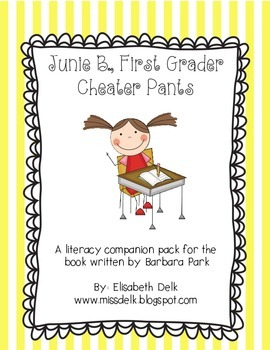 Junie B., First Grader Cheater Pants {Literacy Companion Pack}