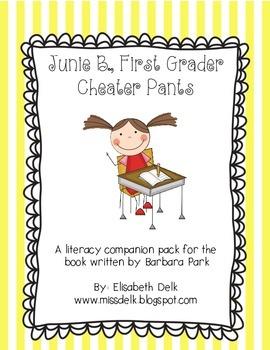 Junie B., First Grader Cheater Pants {Literacy Companion Pack}