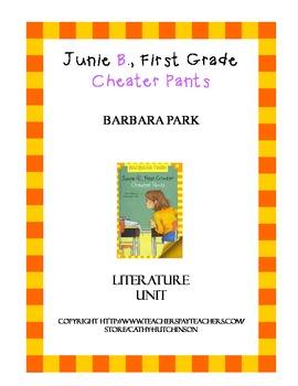 Junie B. First Grader Cheater Pants Literature Unit