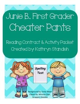 Junie B., First Grader Cheater Pants (Reading Contract & A