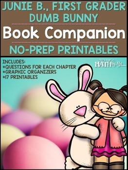 Junie B., First Grader Dumb Bunny Book Companion