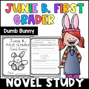 Junie B., First Grader Dumb Bunny: Complete Unit of Reading Responses