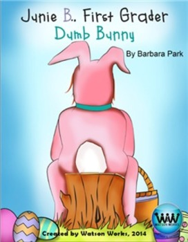 Junie B., First Grader Dumb Bunny - Easter English/Reading Activities