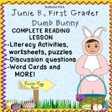 Junie B. First Grader Dumb Bunny Easter Novel Study Reading Lesson Worksheets