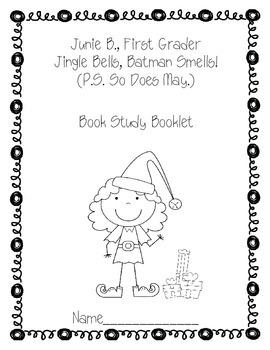 Junie B., First Grader Jingle Bells, Batman Smells {Companion Pack}