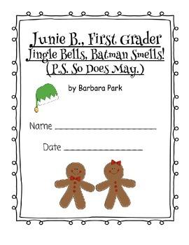 Junie B., First Grader Jingle Bells, Batman Smells! - Literature Guide