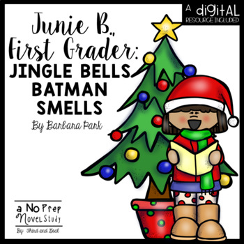 Junie B. First Grader Jingle Bells Batman Smells