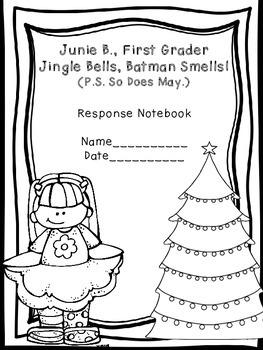 Junie B., First Grader Jingle Bells, Batman Smells! (P.S. So Does May) Notebook