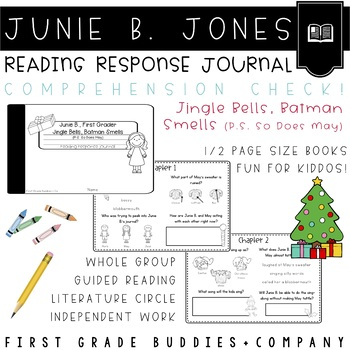 Junie B., Christmas Reading Response Journal with Comprehension Questions