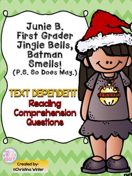 Junie B. First Grader Jingle Bells, Batman Smells Text Dep