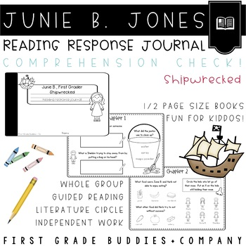 Junie B., Shipwrecked Reading Response Journal with Comprehension Questions