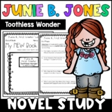 Junie B., First Grader Toothless Wonder: Complete Unit of Reading Responses
