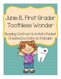 Junie B., First Grader Toothless Wonder (Reading Contract
