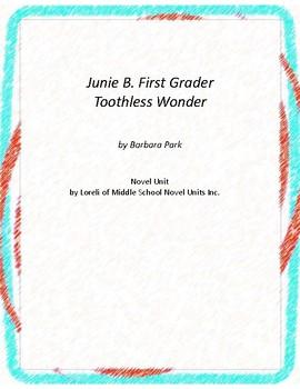 Junie B. First Grader Toothless Wonder Unit with Literary