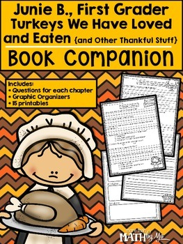 Junie B., First Grader: Turkeys We Have Loved ... Book Companion