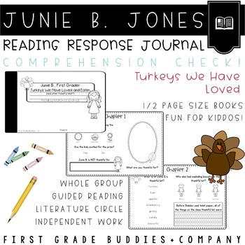 Junie B., Thanksgiving Reading Response Journal with Comprehension Questions
