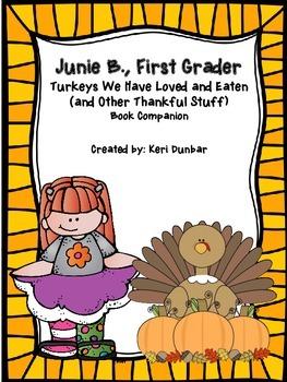 Junie B., First Grader Turkeys We Have Loved and Eaten... Book Companion