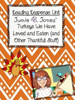 Junie B. First Grader, Turkeys We Have Loved and Eaten Common Core Book Study