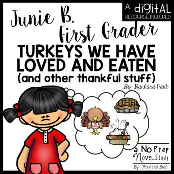 Junie B. First Grader Turkeys We Have Loved and Eaten Novel Study