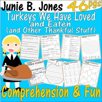 Junie B, First Grader, Turkeys We Have Loved and Eaten : Comprehension Packet