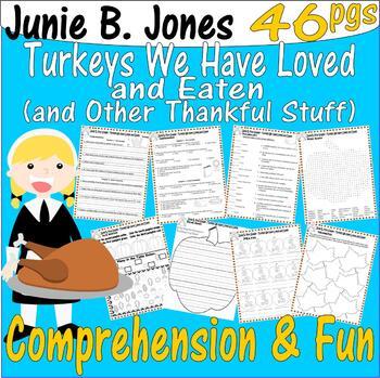 Junie B Jones Turkeys We Have Loved Thanksgiving Comprehension PACKET 29pg