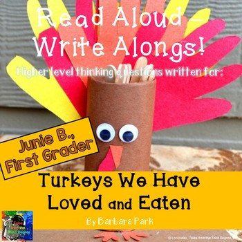 Junie B. First Grader Turkeys We Have Loved and Eaten Read Aloud Write Along