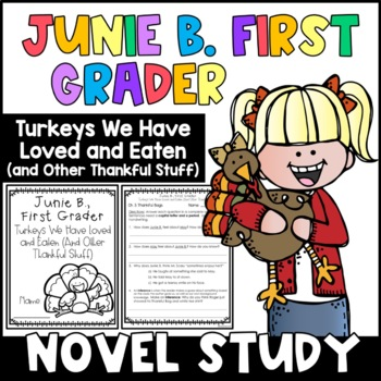 Junie B First Grader: Turkeys We Have Loved and Eaten: Unit of Reading Responses