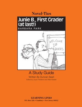 Junie B., First Grader (at Last!) - Novel-Ties Study Guide