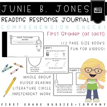 Junie B., First at Last Reading Response Journal with Comprehension Questions