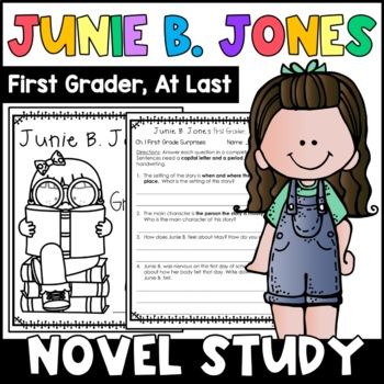 Junie B., First Grader (at last!): Complete Unit of Reading Responses