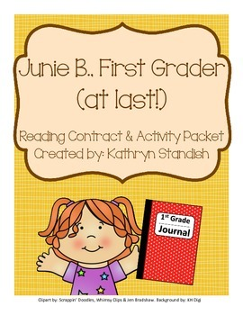 Junie B., First Grader (at last!) Reading Contract & Activity Packet
