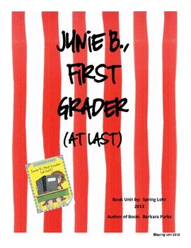 Junie B., First Grader (at last) Unit