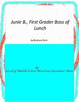 Junie B., First Grader Boss of Lunch Literary and Grammar Activities