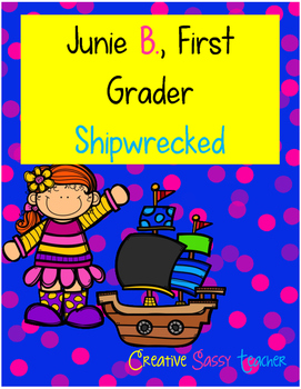 Junie B. Firstgrader, Shipwrecked
