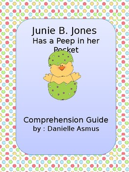 Junie B. Has a Peep in her Pocket, Comprehension Guide