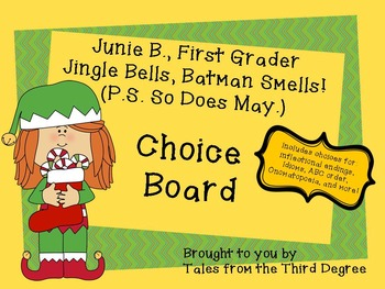 Reading and Writing Response Choice Board for Junie B. Jingle Bells