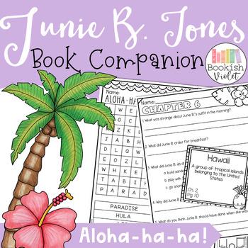 Junie B Jones Aloha-ha-ha Alohahaha Comprehension Unit