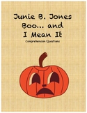 Junie B. Jones Boo…I mean it comprehension questions