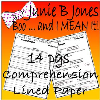 Junie B Jones Boo and I MEAN IT! Halloween Chapter Comprehension LINED PAPER