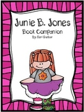 Junie B. Jones Book Companion (Print and Go unit for ANY Junie B. Book)