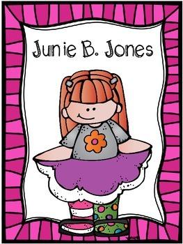 Junie B. Jones Book Companion (Print and Go unit for ANY Junie B. Book)