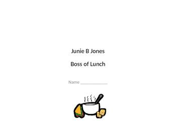 Junie B Jones Boss of Lunch