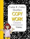Junie B. Jones CURSIVE Copywork
