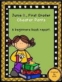 Junie B. Jones Cheater Pants, A Beginners Book Report