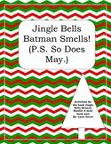 Junie B. Jones Christmas Mini Unit for Jingle Bells Batman Smells