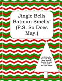 Junie B. Jones Christmas Mini Unit for Jingle Bells Batman Smells
